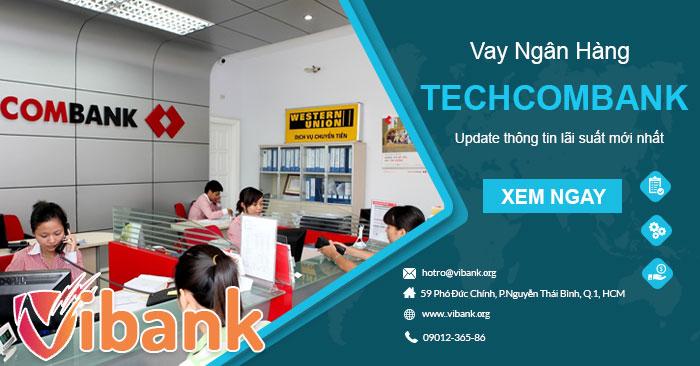 2_3_vay-ngan-hang-techcombank_VibankOrg
