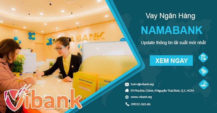 Lãi suất vay thế chấp ngân hàng Namabank [update T4/2021]